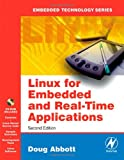 Linux for Embedded and Real-time Applications (Embedded Technology)