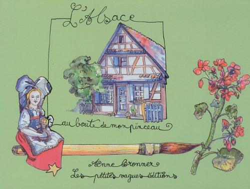 L'Alsace au bout de mon pinceau