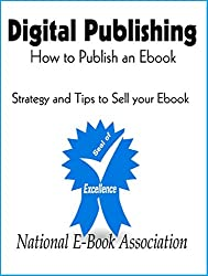 Digital Publishing: How to Publish an Ebook (How to write a book 1) (English Edition)