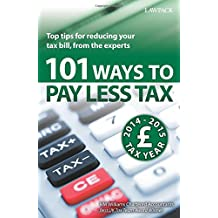 101 Ways to Pay Less Tax 2014/15