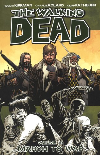March to War (Walking Dead (6 Stories)) ()