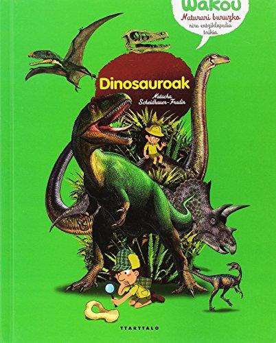 Dinosauroak (Wakou, naturari buruzko entziklopedia txikia) por Natacha Scheidhauer-Fradin