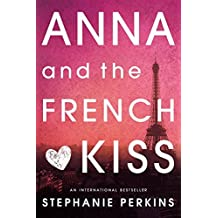 ANNA AND THE FRENCH KISS BY PERKINS, STEPHANIE (AUTHOR)HARDCOVER