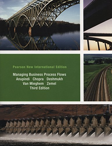Managing Business Process Flows: Pearson New International Edition por Ravi Anupindi