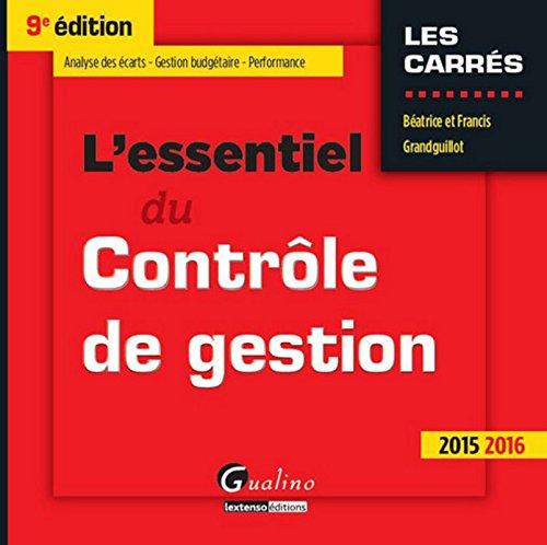 L'Essentiel du Contrôle de gestion 2015, 9ème Ed.