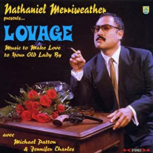 Lovage - Music To Make Love To Your Old Lady By