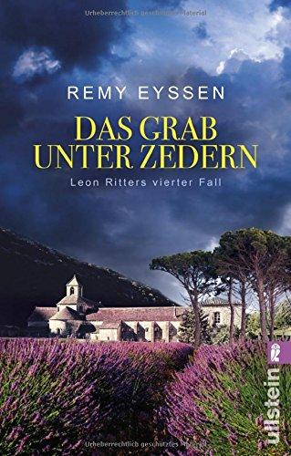 Das Grab unter Zedern: Leon Ritters vierter Fall (Ein-Leon-Ritter-Krimi, Band 4)