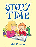 Story Time with 15 Stories (3-5 Minute Long Fairy Tales for Children)