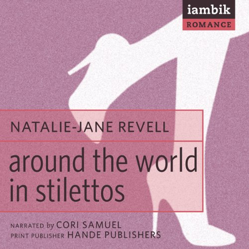 Around the World in Stilettos  Audiolibri