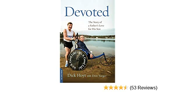 Devoted The Story of a Fathers Love for His Son