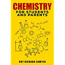 Chemistry for students and parents: Key Chemistry Concepts, Problems and Solutions (English Edition)