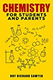 Chemistry for students and parents: Key Chemistry Concepts, Problems and Solutions
