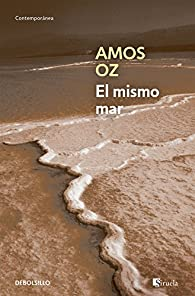 El mismo mar par Amos Oz