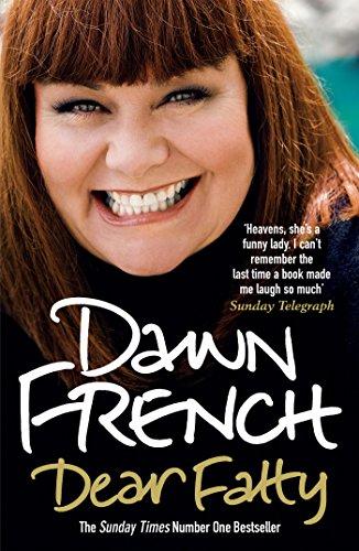 Dear Fatty by Dawn French