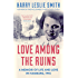 Love Among the Ruins: A memoir of life and love in Hamburg, 1945