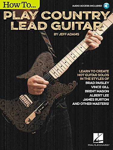 Jeff Adams: How To Play Country Lead Guitar (Book/Online Audio). Sheet Music, Downloads for Guitar Tab