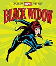 Black Widow: My Mighty Marvel First Book (A Mighty Marvel First Book)