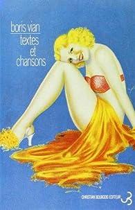 Textes et chansons par Boris Vian