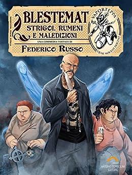Blestemat: Strigoi, Rumeni e Maledizioni (Vaporteppa Vol. 17) di [Russo, Federico]