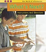 What's Next?: Instructions and Directions