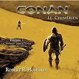 Le phénix sur l'épée et autres nouvelles (Conan le Cimmérien 1)