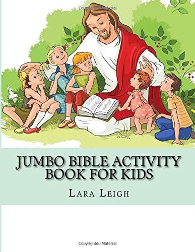 Jumbo Bible Activity Book For Kids: Bible Mazes, Dot to Dot Games and Word Search Puzzles (Kids Activity Books) por Lara Leigh