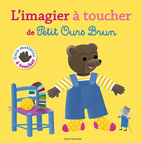 Le grand imagier à toucher de Petit Ours Brun par