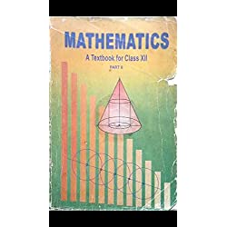 Ncert class XII mathematics old textbook 2003 version (Xerox copy) part 1 and part 2
