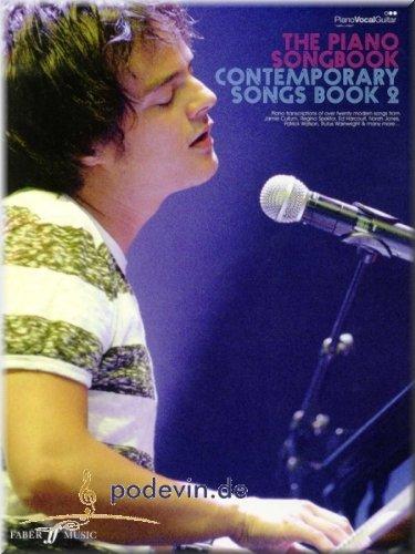 The Piano Song Book-Contemporary Songs Book 2-Noten Song Book Pianoforte, Voce e Chitarra [Note musicali]