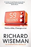 59 Seconds: Think A Little, Change A Lot (English Edition)