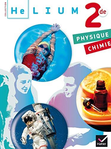 Hélium Physique-Chimie 2de éd. 2014 - Manuel de l'élève (format compact)
