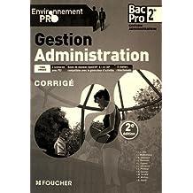Environnement pro Gestion Administration 2de BAC PRO - 2e édition Corrigé