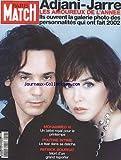 PARIS MATCH [No 2797] du 02/01/2003 - ADJANI ET JARRE - MOHAMMED VI - POUTINE - LE TSAR DANS SA SATCHA - PATRICK BOURRAT - MORT D'UN REPORTER.