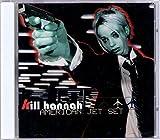 Songtexte von Kill Hannah - American Jet Set