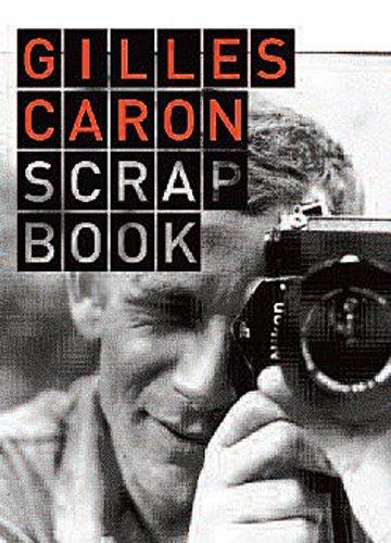 gilles-caron-scrapbook
