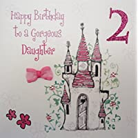 WHITE COTTON CARDS Happy Gorgeous Daughter, Handmade 2nd Birthday Card (Princess Castle, Age 2)