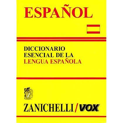 Español. Diccionario Esencial De La Lengua Española