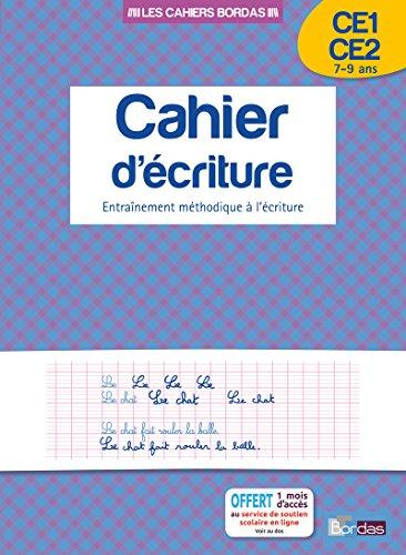 Cahier d'écriture CE1-CE2 7-9 ans : Entraînement méthodique à l'écriture (Les cahiers Bordas) por Marcel Guyonnet