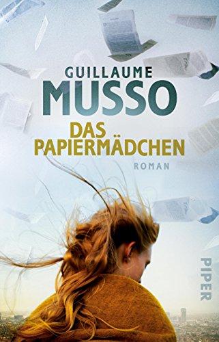 Das Papiermädchen: Roman von [Musso, Guillaume]