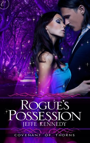 Rogue's Possession (Covenant of Thorns Book 2) (English Edition)