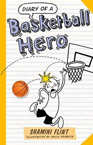 Diary of a Basketball Hero by Shamini Flint (2015-05-01) par Shamini Flint