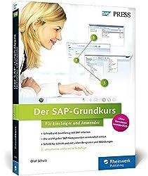 Der SAP-Grundkurs für Einsteiger und Anwender: Ihr Schnelleinstieg in SAP - Erfolgreich zur Zertifizierung (SAP PRESS)