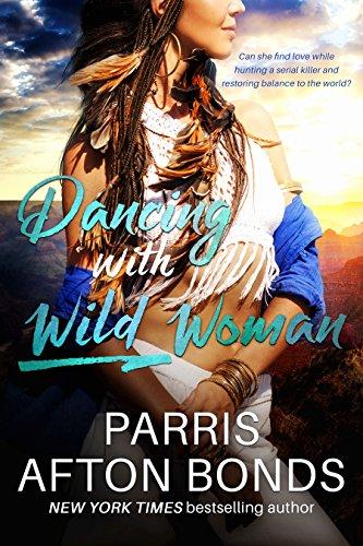 Dancing With Wild Woman (Janet Lomayestewa, Tracker Book 1) (English Edition) -
