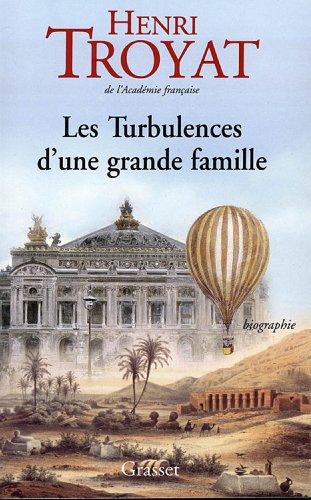 Les turbulences d'une grande famille (Documents Français) par Henri Troyat