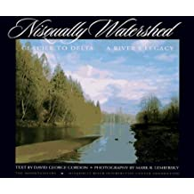 Nisqually Watershed: Glacier to Delta, A River's Legacy by David George Gordon (1995-10-01)