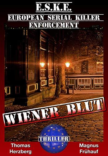 (Wiener Blut: E.S.K.E. - Thriller)