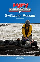 Swiftwater Rescue (English Edition)