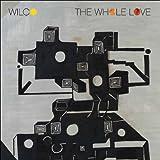 Wilco: The Whole Love (Audio CD)