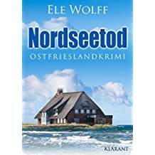 Nordseetod. Ostfrieslandkrimi (Ostfriesland. Henriette Honig ermittelt 6)
