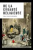 De la cruauté religieuse